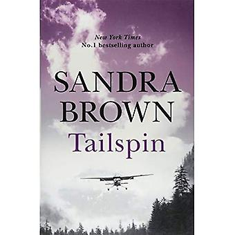 Tailspin: The INCREDIBLE NEW THRILLER from New York� Times bestselling author