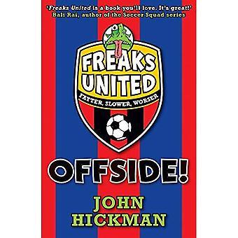 Freaks United: Offside! (Freaks United)