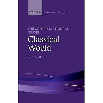 The Oxford Dictionary of the Classical World (The Oxford Reference Collection)