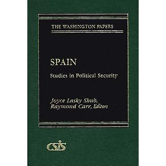 Spain Studies in Political Security by Unknown