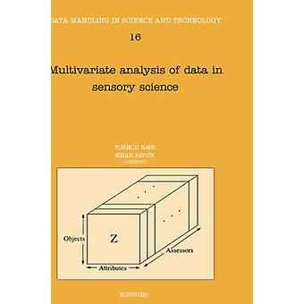 Multivariate Analysis of Data in Sensory Science by Naes
