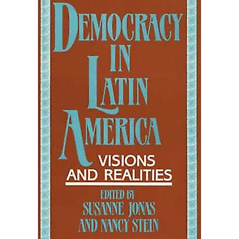 Democracy in Latin America Visions and Realities by Jonas & Susanne