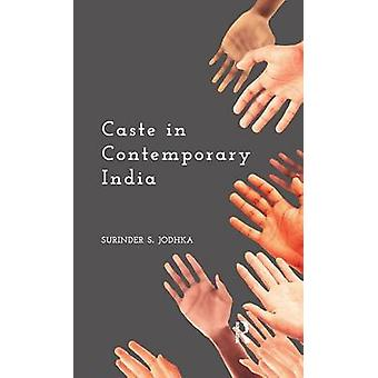 Caste in Contemporary India by Jodhka & Surinder S.