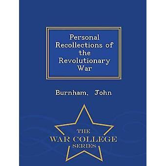 Souvenirs personnels de la série de l'Ecole de guerre de guerre révolutionnaire par John & Burnham