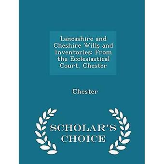 لانكشير والوصايا شيشاير وجرد من الطبعة خيار العلماء تشيستر المحكمة الكنسية من تشيستر
