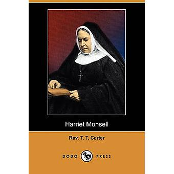 Harriet Monsell Dodo Press av Carter & Rev T. T.