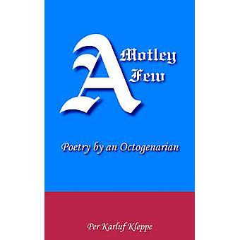 A Motley Few by Kleppe & Per Karluf