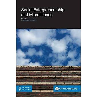 Social Entrepreneurship and Microfinance by Westover & Jonathan H.