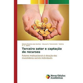 Terceiro setor e captao de recursos by Santos Nilcia Cristina dos