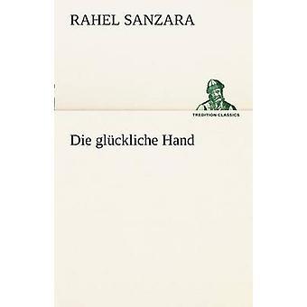 اليد جلوكليتشي من سانزارا آند راح يموت