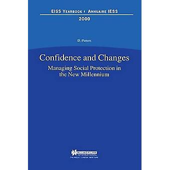 Confidence and Changes. Managing Social Protection in the New Millennium by Pieters