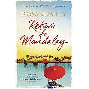Return to Mandalay by Rosanna Ley - 9781782067627 Book