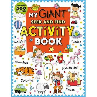 My Giant Seek-And-Find Activity Book by Roger Priddy - 9780312520656