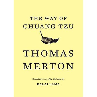 The Way of Chuang Tzu (2nd Revised edition) by Thomas Merton - Dalai