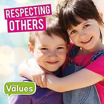 Respecting Others by Steffi Cavell-Clarke - 9781786371140 Book