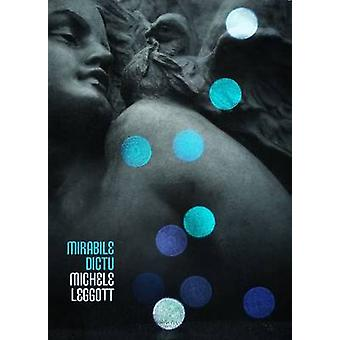 Mirabile Dictu by Michele Leggott - 9781869404406 Book