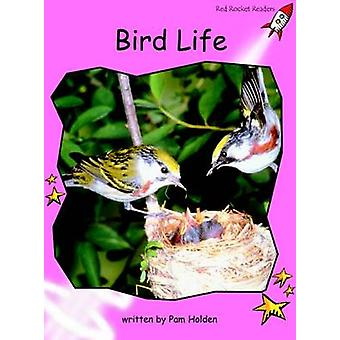 Bird Life - Pre-reading (International edition) by Pam Holden - 978187