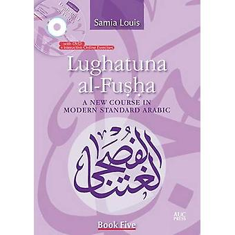 Lughatuna al-Fusha by Samia Louis - 9789774166198 Book