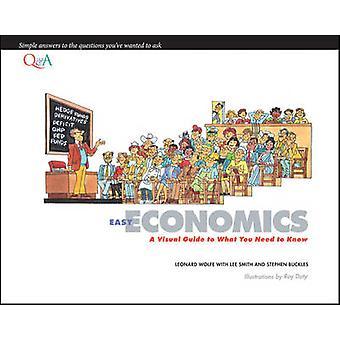 Enkelt økonomi - en visuell Guide til hva du trenger å vite av Lee Smith