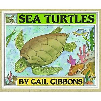 Sea Turtles by Gail Gibbons - 9780823413737 Book