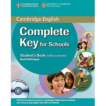 Complete Key for Schools Student's Book without Answers with CD-ROM (Paperback) by McKeegan David