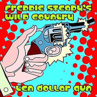 Freddie Steady vilde land - ti Dollar pistol [CD] USA import