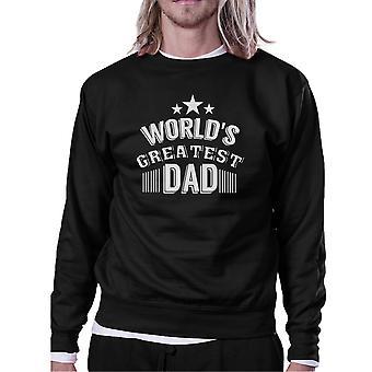 World's Greatest Dad Unisex Sweatshirt Funny Design Shirt For Dad