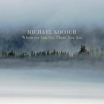 Michael Kocour - uanset hvor du går der du er [CD] USA import