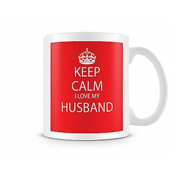 Keep Calm I Love Husband Printed Mug