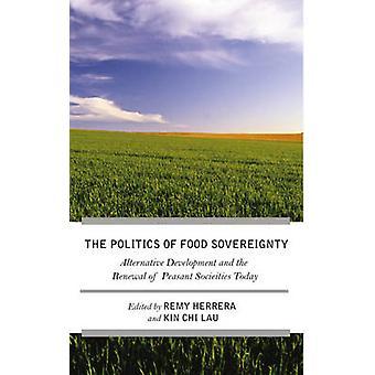 Kamp för livsmedelssuveränitet - alternativ utveckling och Re