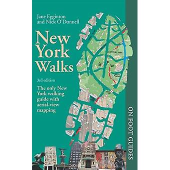 New York Walks (3rd Revised edition) by Jane Egginton - 9780993094682