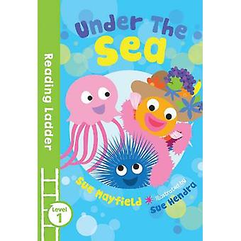 Under the Sea by Sue Mayfield - Sue Hendra - 9781405282307 Book