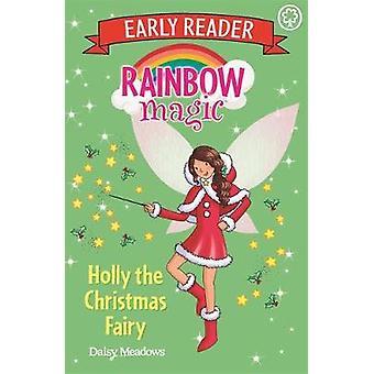Holly the Christmas Fairy by Daisy Meadows - 9781408344408 Book