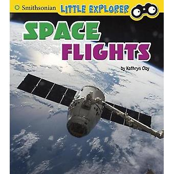 Space Flights by Kathryn Clay - 9781474733069 Book