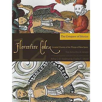 Le Codex de Florence - histoire générale des choses de nouvelle-Espagne - B
