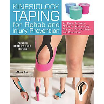 Kinesiology Taping for Rehab and Injury Prevention - An Easy - at-Home