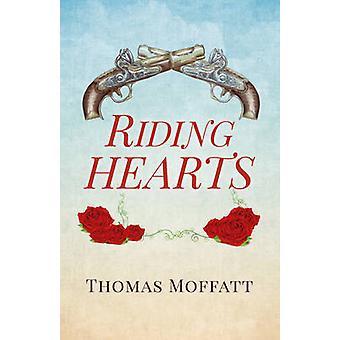 Riding Hearts by Thomas Moffatt - 9781782797449 Book