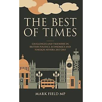 The Best of Times by Mark Field - 9781785900730 Book