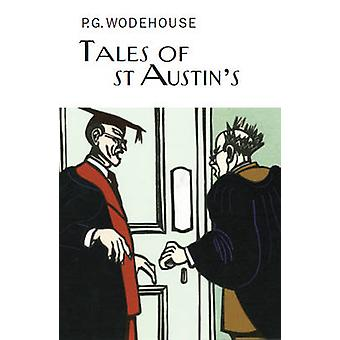 Tales of St Austin's by P. G. Wodehouse - 9781841591803 Book