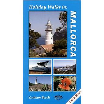 Holiday Walks in Mallorca (2nd Revised edition) by Graham Beech - 978