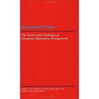 Icke-standardmappningar arbete - art och utmaningar att byta sysselsättning Ar