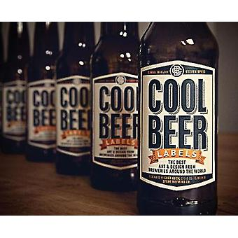 Cool Beer Labels - The Best Art & Design from Breweries Around the Wor