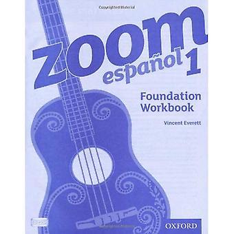 Zoom Espaol 1, . Foundation Workbook