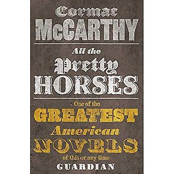 All the Pretty Horses: The Border Trigoly (Border Trilogy 1)