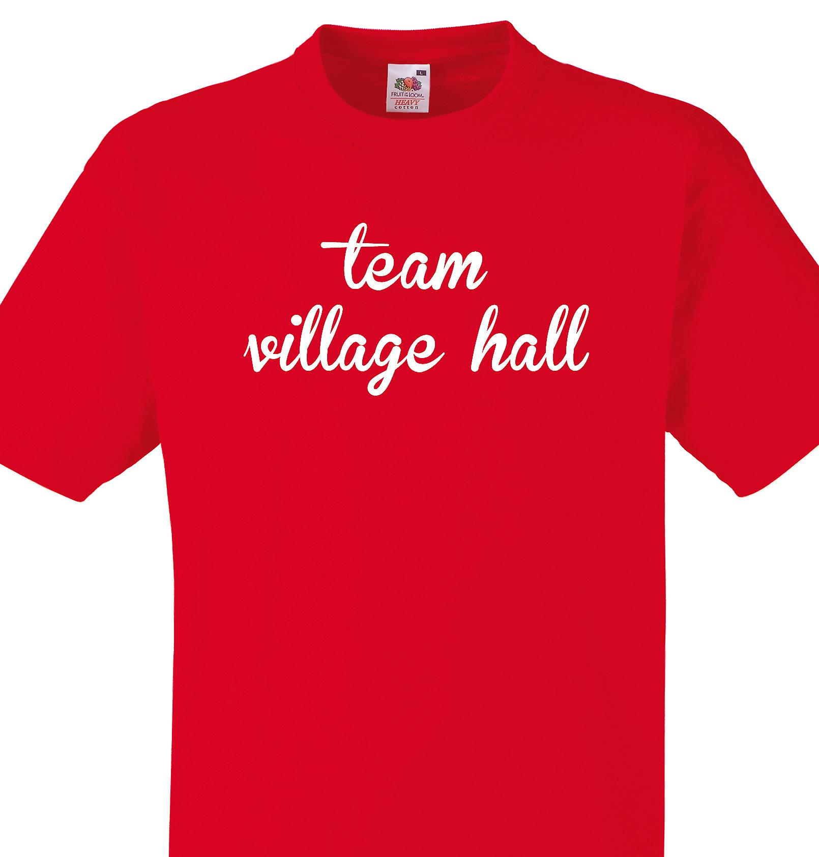 Team Village hall Red T shirt