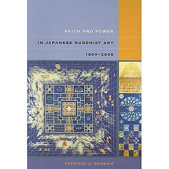 Foi et le pouvoir dans l'Art bouddhique japonais, 1600-2005