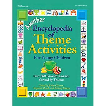 Another Encyclopedia of Theme Activities for Young Children: Over 300 Favorite Activities Created by Teachers
