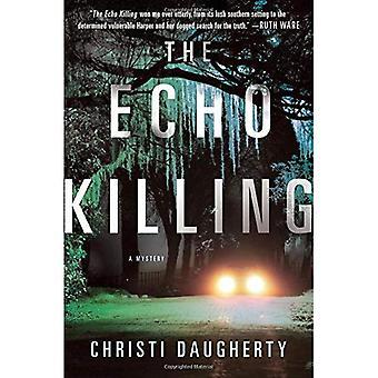 Echo dödandet: Ett mysterium