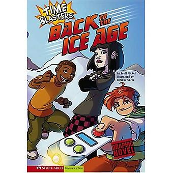 Time Blasters: Back to the Ice Age (Graphic Sparks)