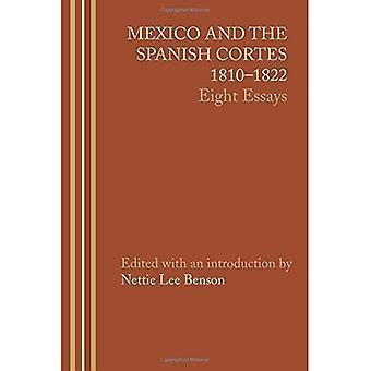 Mexiko und die spanischen Cortes, 1810-1822: acht Essays (LLILAS lateinamerikanischen Monograph Series)